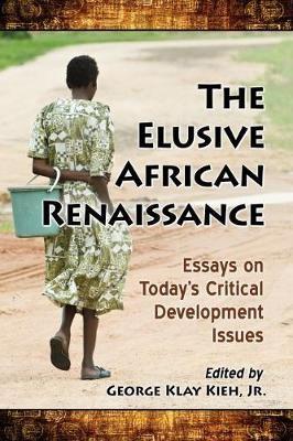 The Elusive African Renaissance -
