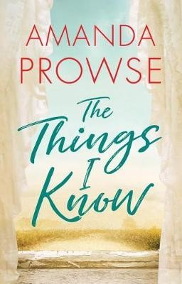The Things I Know -