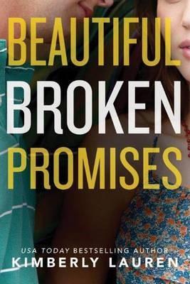 Beautiful Broken Promises -