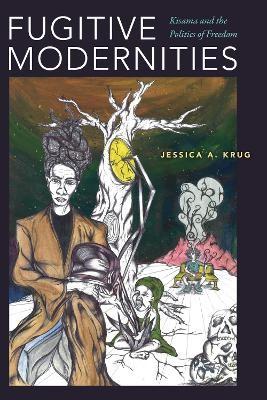 Fugitive Modernities -