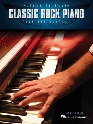 Learn to Play Classic Rock Piano from the Masters -
