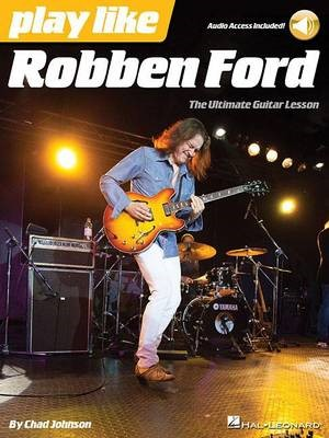 Play Like Robben Ford -