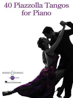 40 Piazzolla Tangos for Piano -