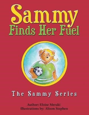 Sammy Finds Her Fuel -