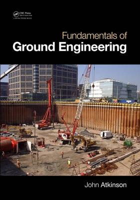 Fundamentals of Ground Engineering -