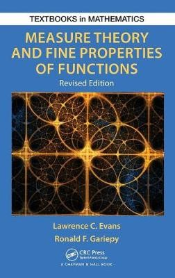 Measure Theory and Fine Properties of Functions, Revised Edition -