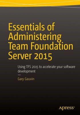 Essentials of Administering Team Foundation Server 2015 - pr_261763