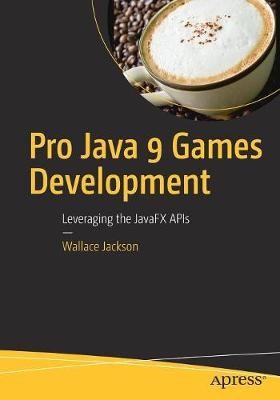 Pro Java 9 Games Development - pr_262357