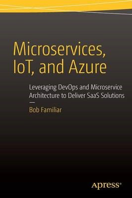 Microservices, IoT and Azure -