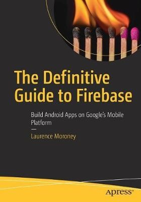 The Definitive Guide to Firebase - pr_64087