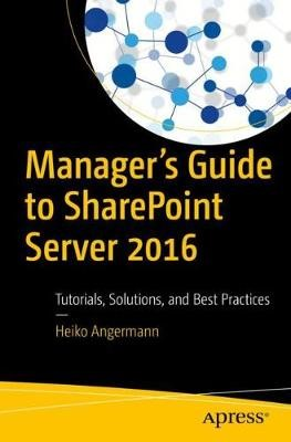Manager's Guide to SharePoint Server 2016 - pr_262403