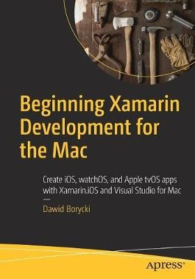 Beginning Xamarin Development for the Mac - pr_262380