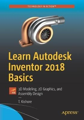 Learn Autodesk Inventor 2018 Basics -