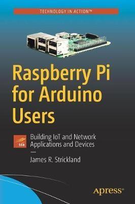 Raspberry Pi for Arduino Users -