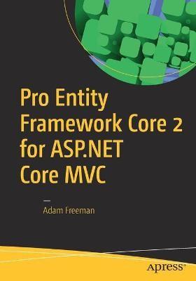 Pro Entity Framework Core 2 for ASP.NET Core MVC - pr_262406