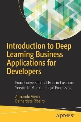 Introduction to Deep Learning Business Applications for Developers - pr_19480