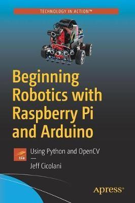 Beginning Robotics with Raspberry Pi and Arduino - pr_287729