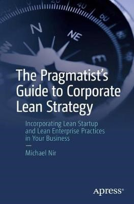 The Pragmatist's Guide to Corporate Lean Strategy - pr_20015