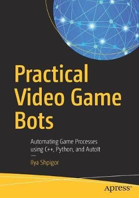 Practical Video Game Bots - pr_35748