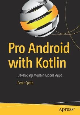Pro Android with Kotlin -