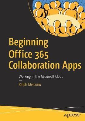 Beginning Office 365 Collaboration Apps - pr_31004