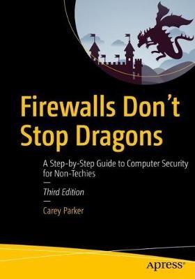 Firewalls Don't Stop Dragons -