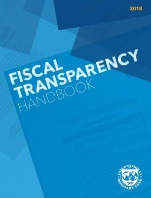 Fiscal transparency handbook, 2018 -