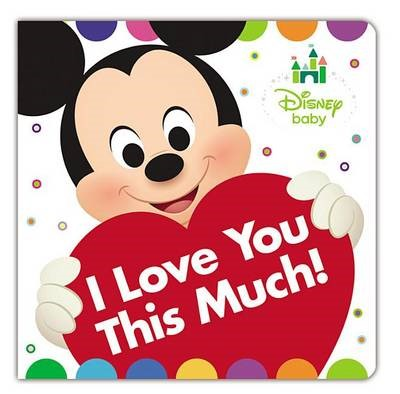 Disney Baby I Love You This Much! - pr_31281