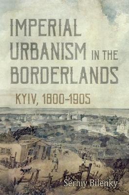 Imperial Urbanism in the Borderlands - pr_31307