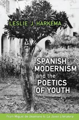 Spanish Modernism and the Poetics of Youth - pr_31294