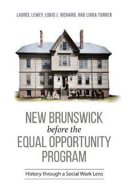 New Brunswick before the Equal Opportunity Program - pr_31301