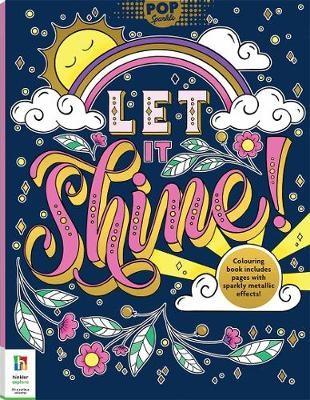 Pop Sparkle: Let it Shine! Colouring Book -