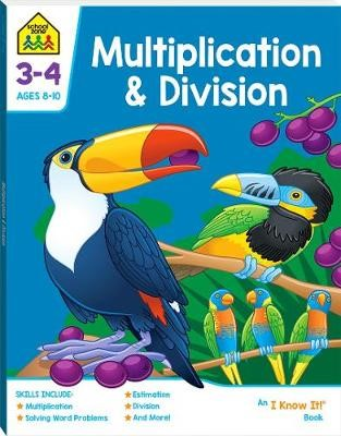 Multiplication & Division: An I Know It! Book (2019 Ed) -