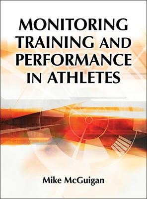Monitoring Training and Performance in Athletes -