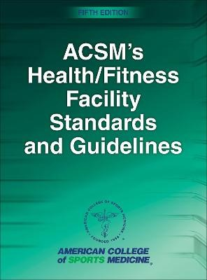 ACSM's Health/Fitness Facility Standards and Guidelines - pr_84064