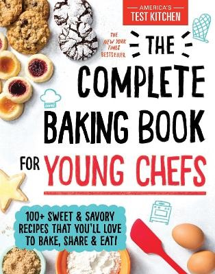 The Complete Baking Book for Young Chefs -