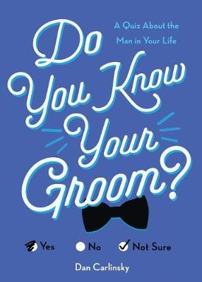 Do You Know Your Groom? -