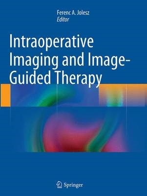 Intraoperative Imaging and Image-Guided Therapy - pr_261786
