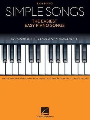 Simple Songs - the Easiest Easy Piano Songs -