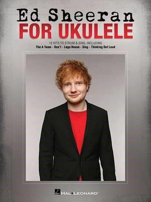 Ed Sheeran for Ukulele -