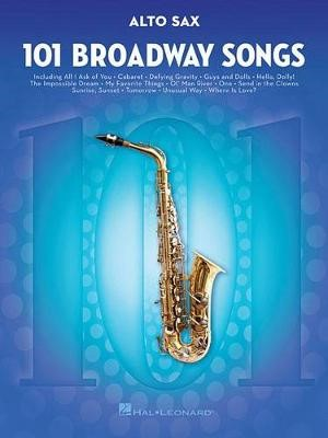 101 Broadway Songs for Alto Sax -