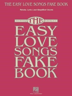 The Easy Love Songs Fake Book -