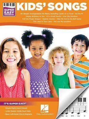 Kids' Songs - Super Easy Songbook -