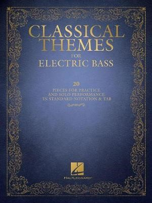 Classical Themes for Electric Bass -