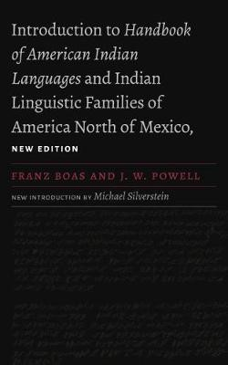 Introduction to Handbook of American Indian Languages and Indian Linguistic Families of America North of Mexico - pr_332101