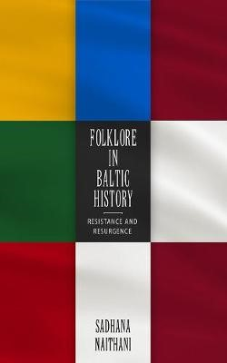 Folklore in Baltic History -