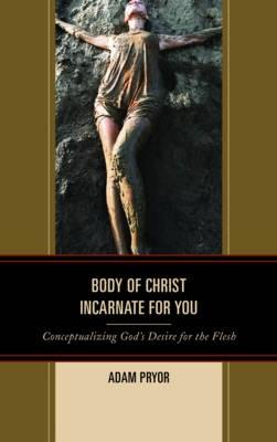 Body of Christ Incarnate for You - pr_133406