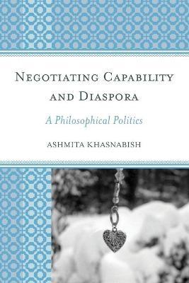 Negotiating Capability and Diaspora -