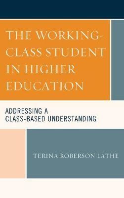 The Working-Class Student in Higher Education - pr_133112