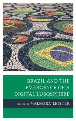 Brazil and the Emergence of a Digital Lusosphere - pr_84268